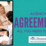 Signing an Agency Agreement – All You Need to Know